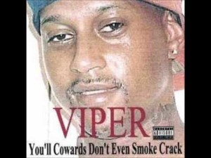 Rap Superstar Viper Calls Out The Cowards In The Rap Game