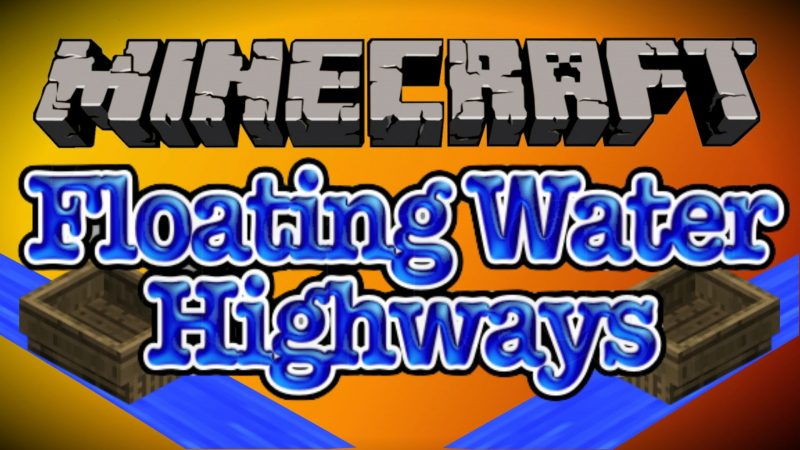 Floating Water Highway Minecraft