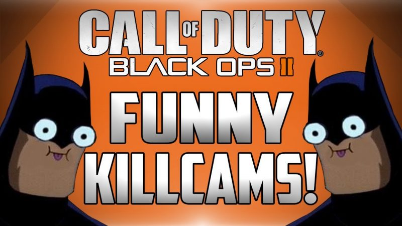 Funny BO2 Killcams.